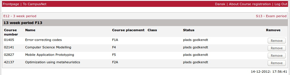 Oggi si è aperta la registrazione ai corsi per il periodo di 13 settimane estivo, nella figura potete vedere le mie scelte su CampusNet